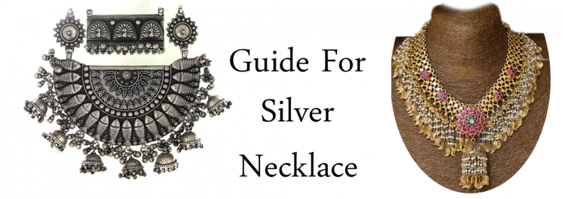 Complete Guide for Buying a  Silver Necklace in  2020