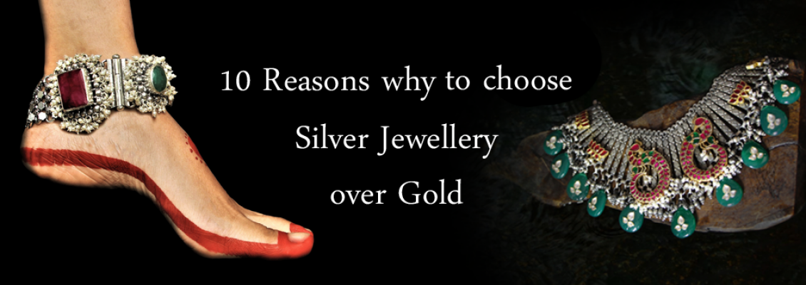 10 Reasons Why to Choose Silver Jewellery over Gold